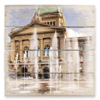 Holzbild Wasserspiel vor Schweizer Parlamentsgebäude