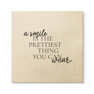 Tableau sur bois A smile is the prettiest thing 02 - Carré