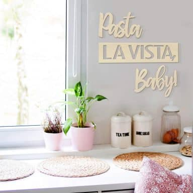 Wood deco Poplar - Pasta la Vista, Baby