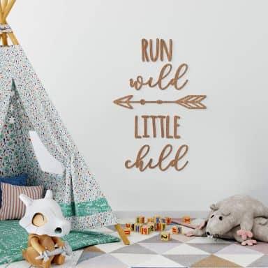 Décoration en bois - Run wild little child - Placage d'acajou