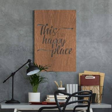 Houten Wanddecoratie Mahoniefineer This is my Happy Place