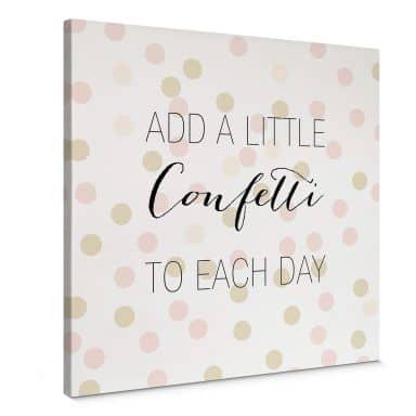 Leinwandbild Confetti & Cream - Add a little confetti