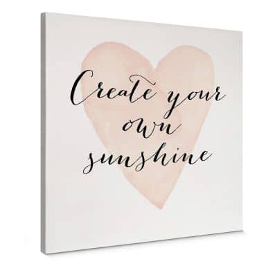 Canvas Print – Create your own sunshine