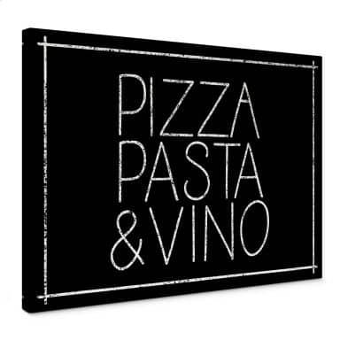 Leinwandbild Pizza Pasta & Vino schwarz