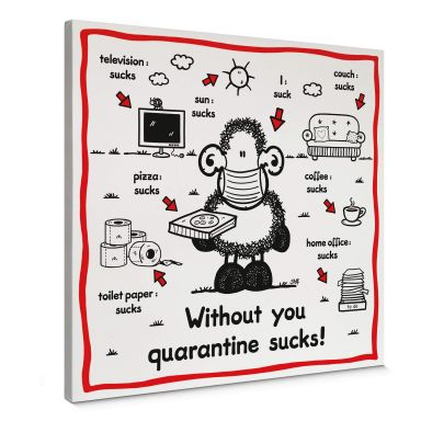 Leinwandbild Sheepworld - Quarantine sucks