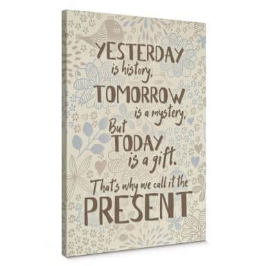 Yesterday is history Canvas print