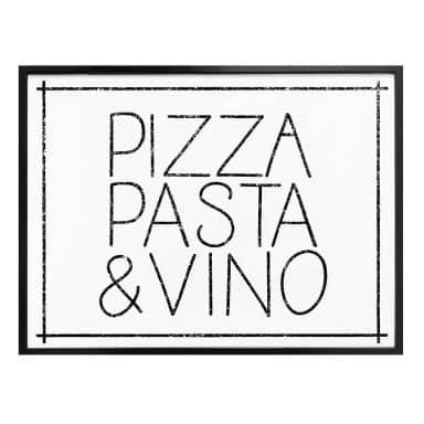 Poster Pizza Pasta & Vino weiß