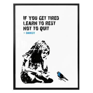 Poster Banksy - If you get tired…