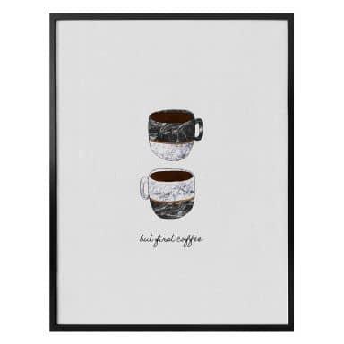 Poster Orara Studio - But First Coffee
