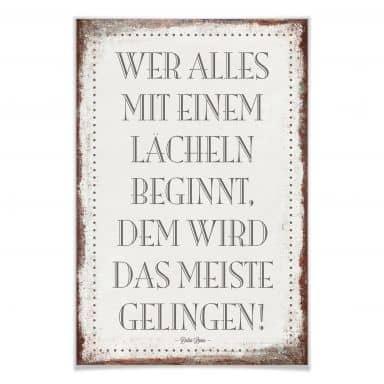 Poster Wer alles mit einem Lächeln beginnt, …