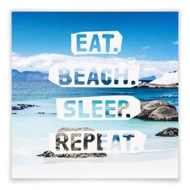 Poster Eat. Beach. Sleep. Repeat.