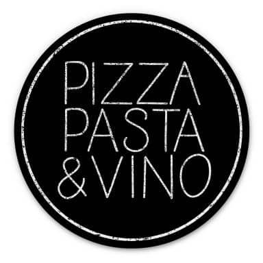 Alu-Dibond Pizza Pasta & Vino schwarz - Rund