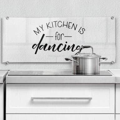 Spritzschutz Transparent - My kitchen is for dancing - Panorama