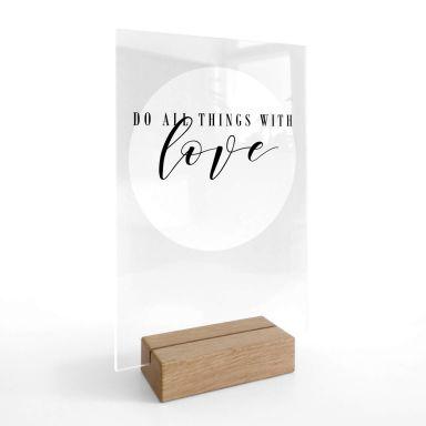 Tischaufsteller Do all things with love