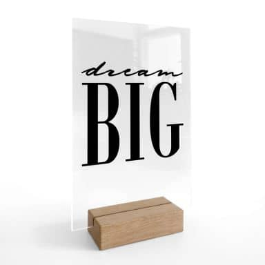Tischaufsteller Dream big