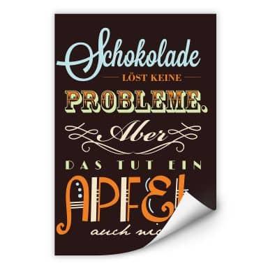 Wallprint Schokolade löst keine Probleme
