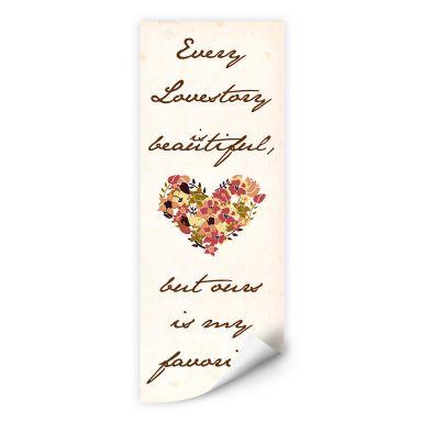Wallprint W - Every Lovestory is beautiful - Panorama