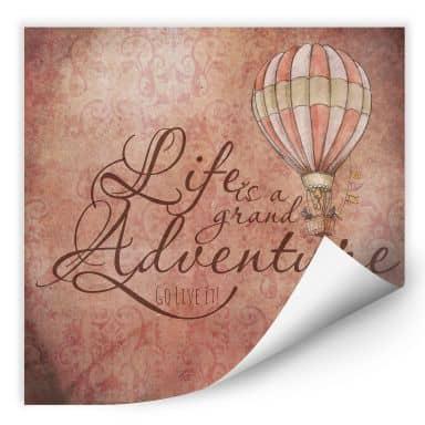 Wallprint Life is a grand adventure - quadratisch