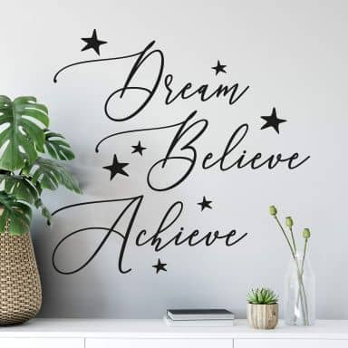 Wall sticker Dream Believe Achieve
