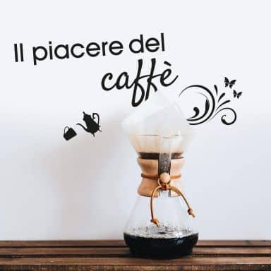 Wandtattoo Il piacere del caffé