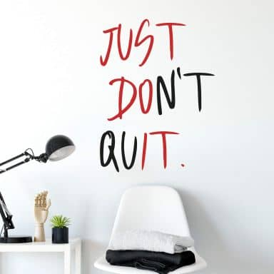 Wall sticker Just don't quit (2 colours)