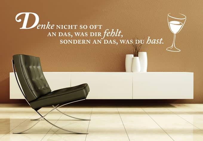 wandtattoo denke nicht so oft an das was dir fehlt sondern an das was du hast wall. Black Bedroom Furniture Sets. Home Design Ideas