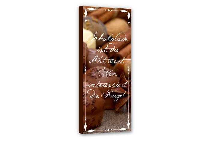 Leinwandbild schokolade ist die antwort panorama wall - Leinwandbild mit spruch ...