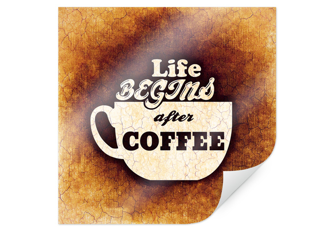 Poster Life begins after Coffee 02