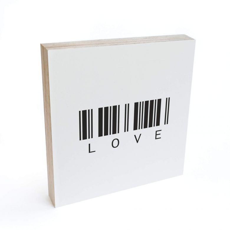 Bloc en bois à poser - Code barre - Love