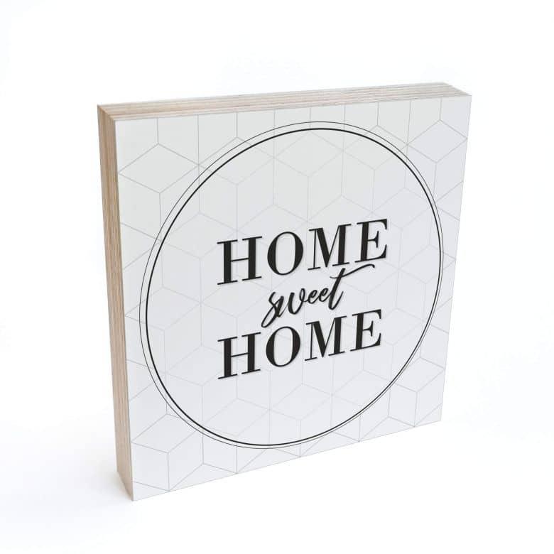 Bloc en bois à poser - Home sweet home