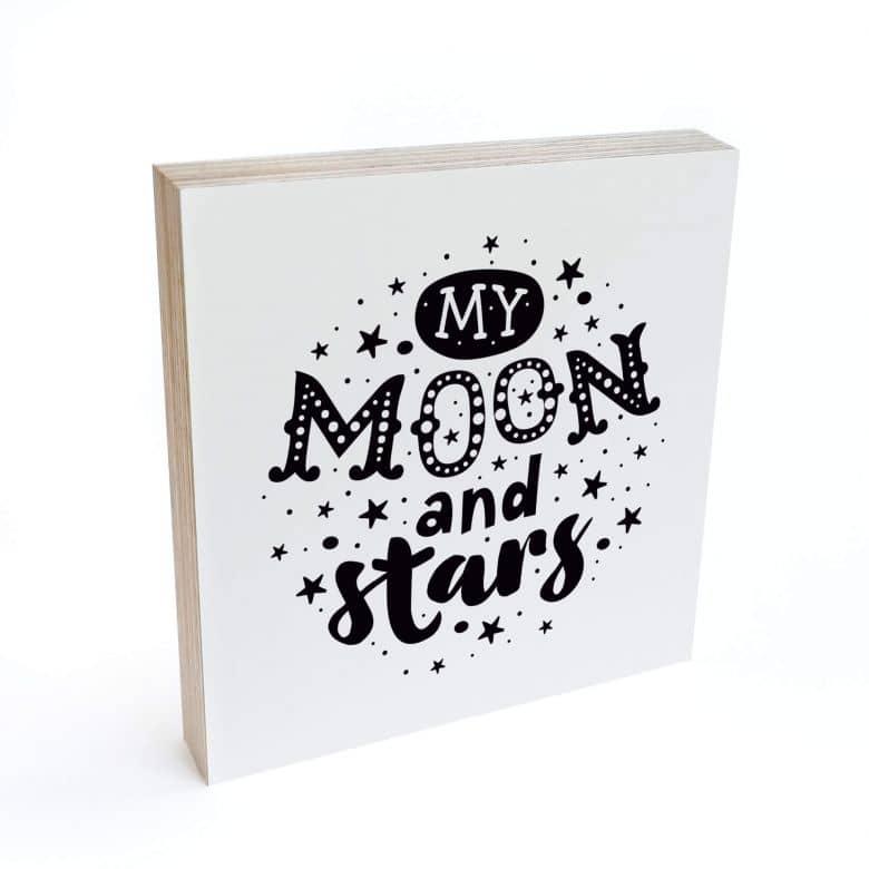 Holzbild zum Hinstellen - My Moon and Stars - 15x15 cm