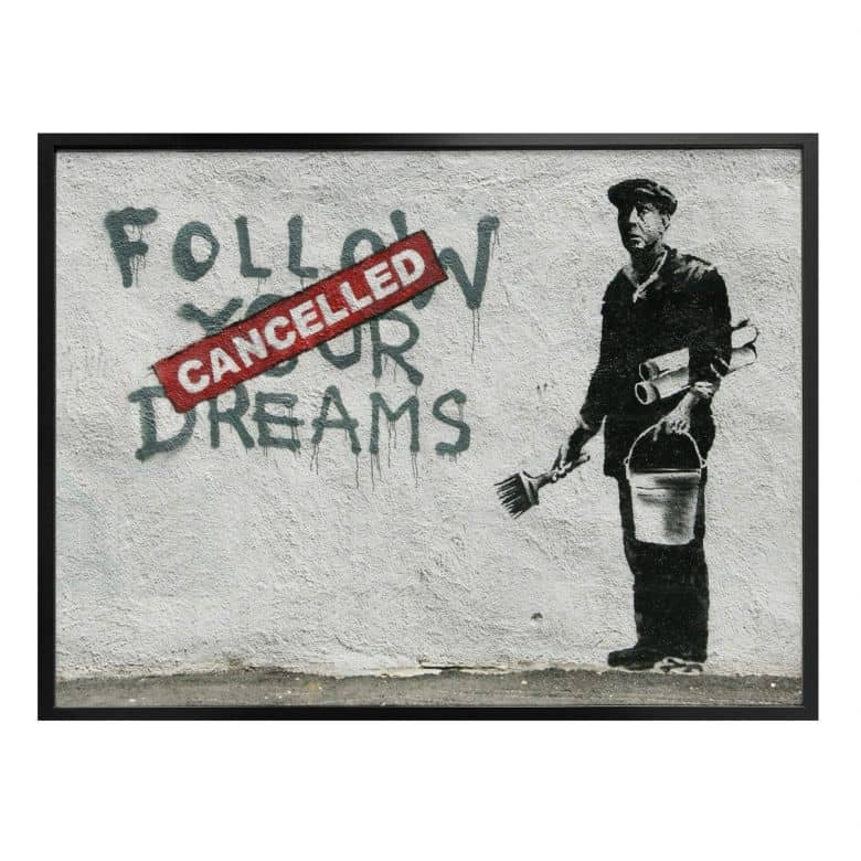Poster Banksy - Follow your dreams