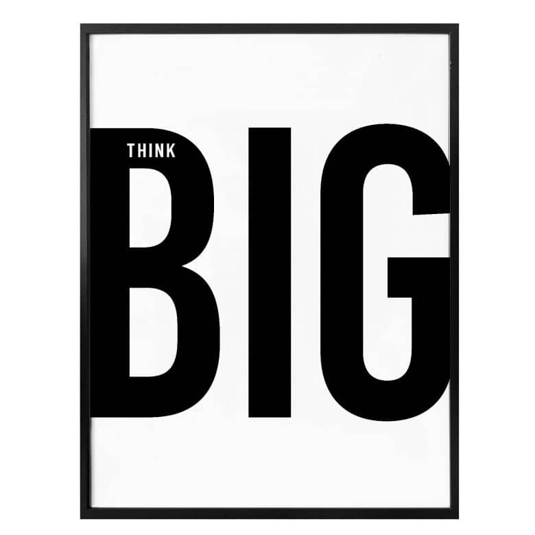 Poster - Think big