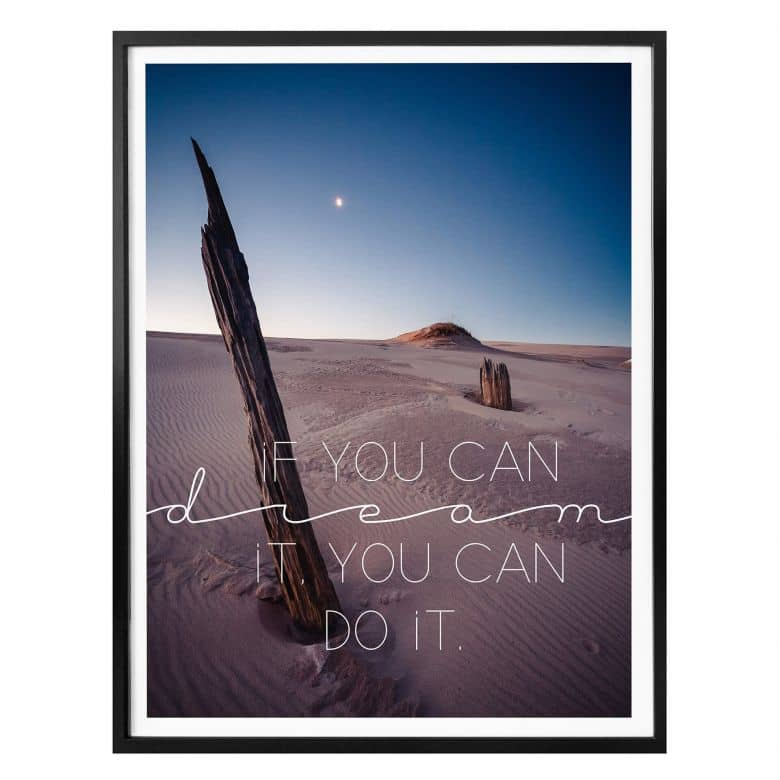 Poster - If you can dream it you can do it