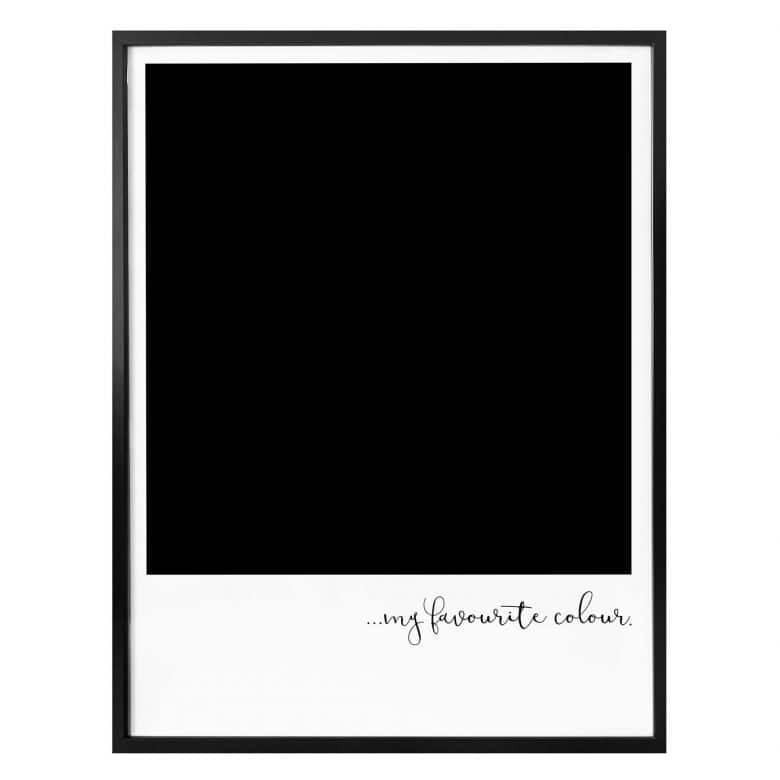 Poster My favourite colour - black