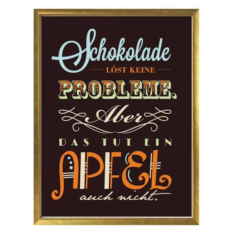 Poster Schokolade löst keine Probleme