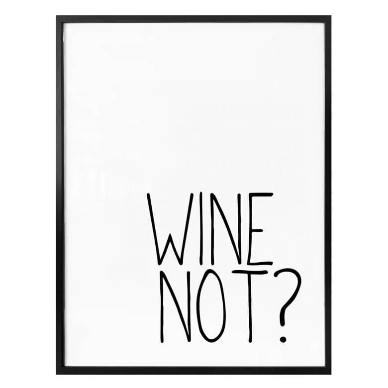 Poster Wine Not