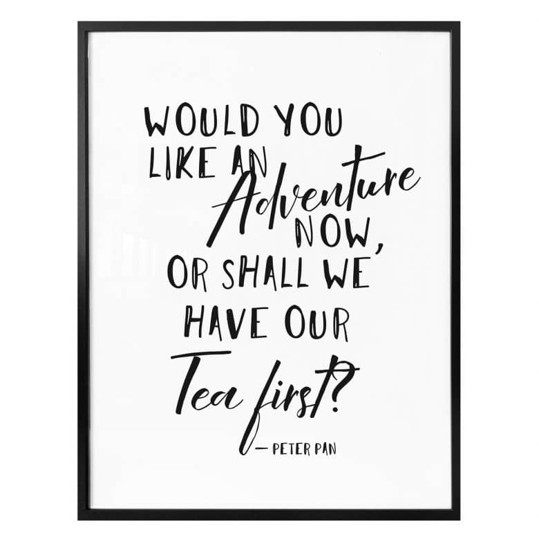 Affiche - Would you like an Adventure