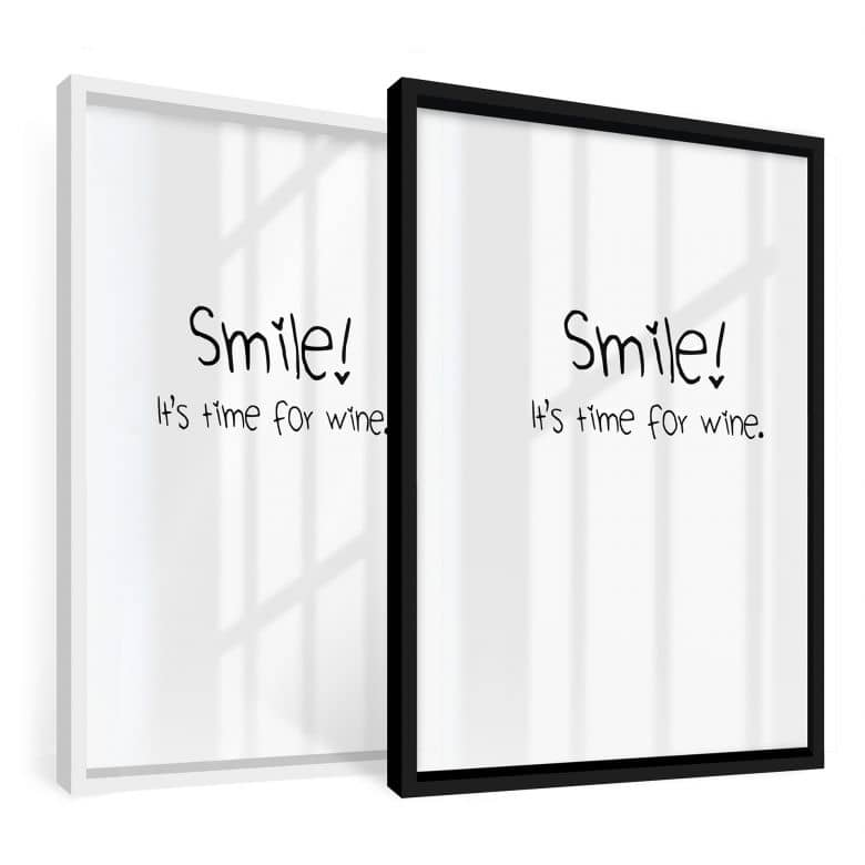Gerahmtes Poster Smile! It\'s time for wine. | wall-art.de
