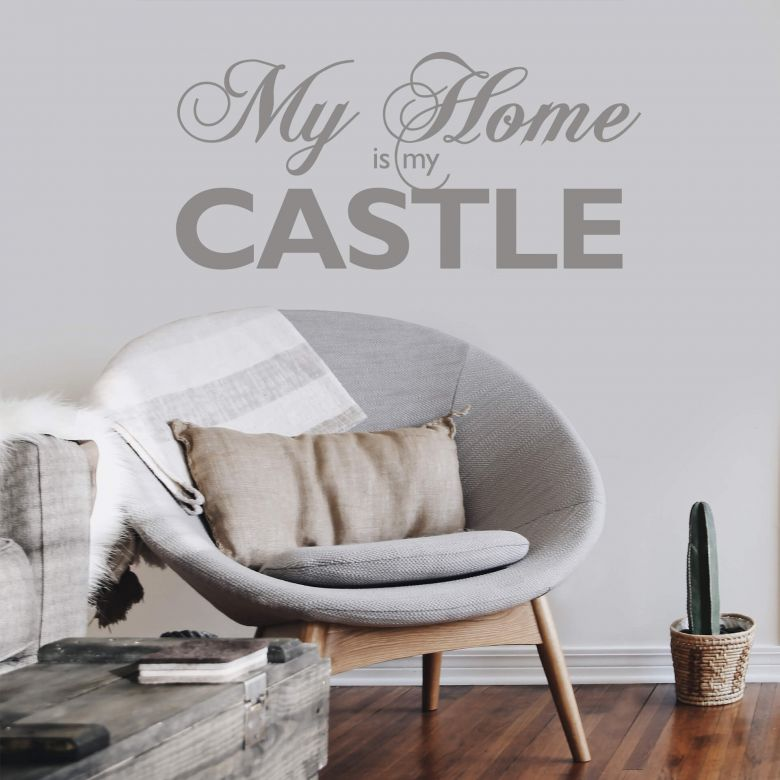 My Home is my Castle Wall sticker