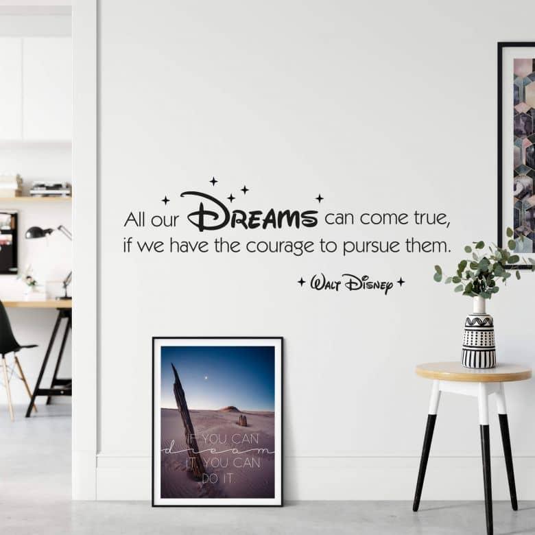 Adesivo murale - All our dreams can come true...
