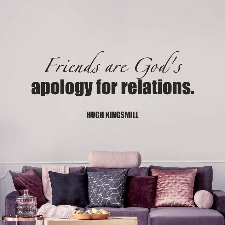 Adesivo murale - Friends are God's apology...