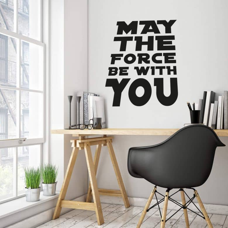 May the Force be with You Wall sticker