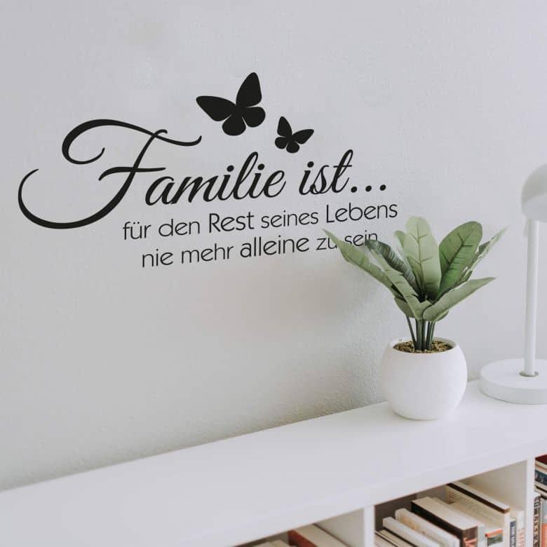 Wandtattoo Familie ist - schöner Wandspruch als Dekoration ...