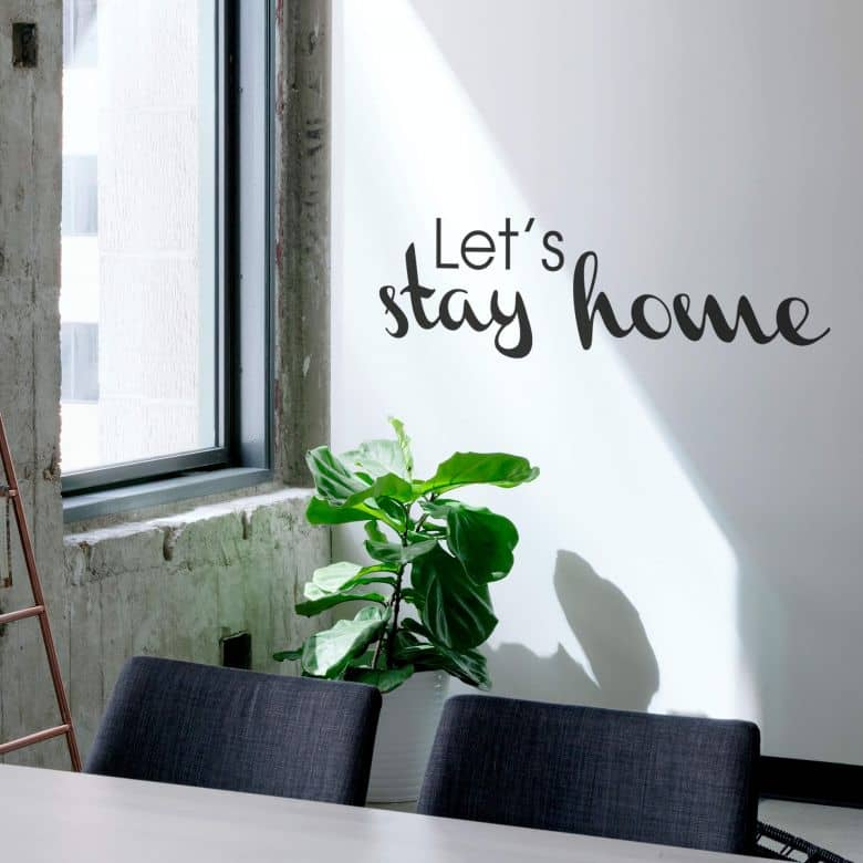 Let\'s Stay home Wall sticker