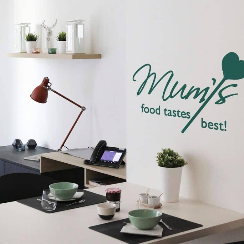 Mum´s food taste best! Wall sticker
