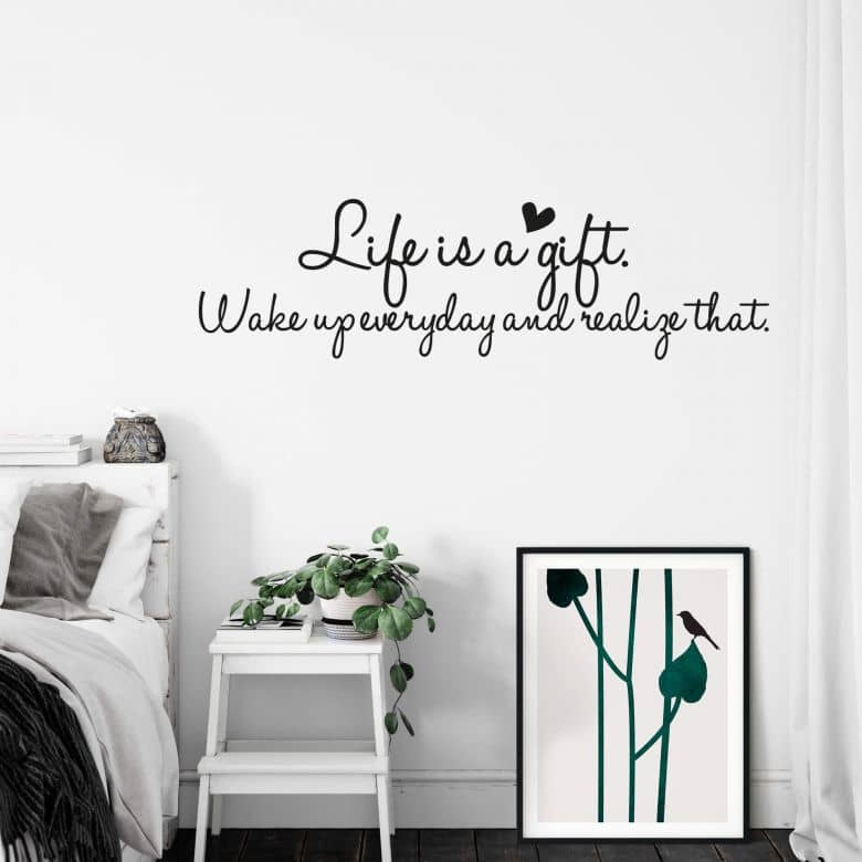 Life is a gift... Wall sticker