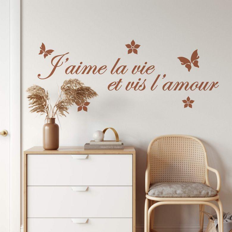 Sticker mural - J'aime la vie et vis l'amour