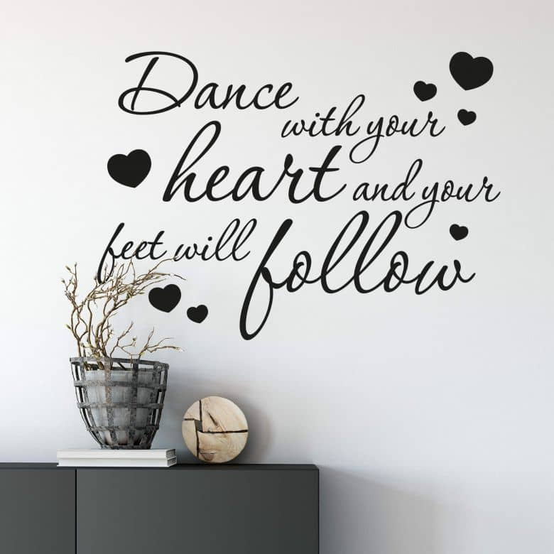 Dance with your heart... Wall sticker