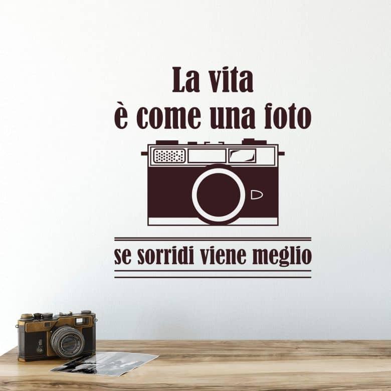 Sticker mural La vita è come una foto...